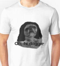 Oh, hi Doggie T-Shirt