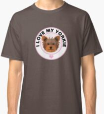 I Love My Yorkshire Terrier Classic T-Shirt