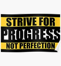 Strive For Progress Not Perfection. -  Gym Motivational Quotes Poster