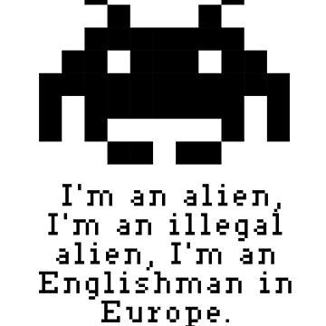Alien in Europe (brexinvaders)  by alphaville