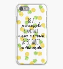PINEAPPLE QUOTE iPhone Case/Skin