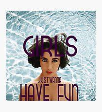 Girls just wanna have fun (pt. 2) Photographic Print