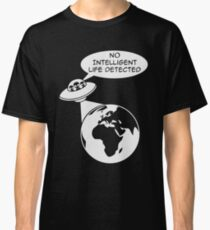 UFO: No Intelligent Life Detected (Europe)  Classic T-Shirt