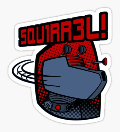 SQUIRREL!  Sticker