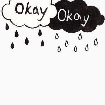 Okay? Okay. Raincloud Shirt by mayagermano