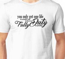 One Life Unisex T-Shirt