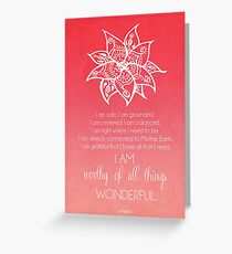Root Chakra Affirtmation Greeting Card