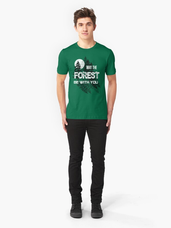 Alternate view of May The Forest Be With You Slim Fit T-Shirt