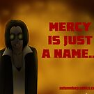 Autumn Bay - Mercy is Just a Name by ProfEtheric