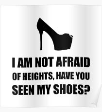 Afraid Heights Shoes Poster