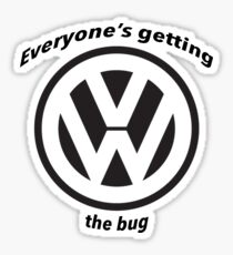 Everyone's getting the bug Sticker