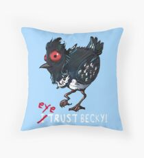 I (eye) trust Becky! (Finding Dory) Throw Pillow