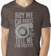 Kauf mir Autoteile und sag mir, ich bin hübsch T-Shirt mit V-Ausschnitt für Männer