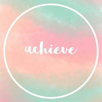 Achieve by kferreryo