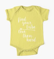Find Your Tribe. Love Them Hard. Kids Clothes
