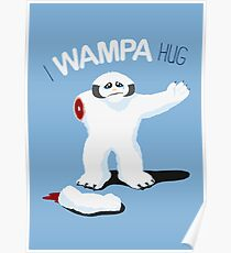 I Wampa Hug. Poster