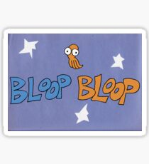 Bloop Bloop Sticker