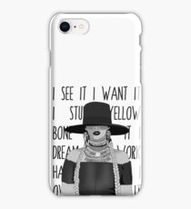 i see it i want it iPhone Case/Skin