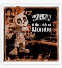 A Little Bit Of Mumbo Jumbo Sticker