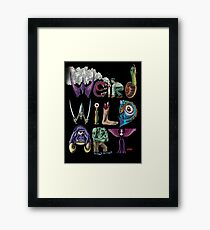 Weird Wild Art Framed Print
