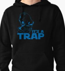 Its A Trap Pullover Hoodie