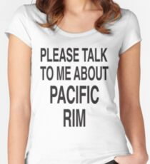 Please talk to me about Pacific Rim Women's Fitted Scoop T-Shirt