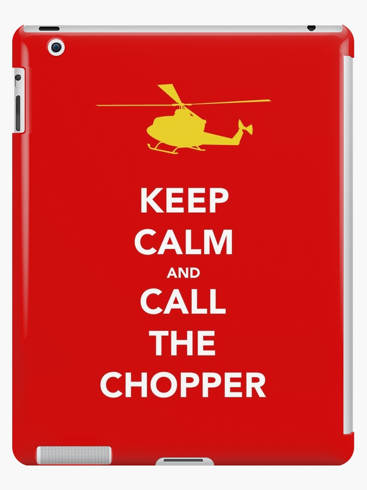 CALL THE CHOPPER by Dan Newman