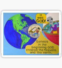 Alien finds out It was God ! Sticker
