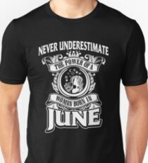 Cancer - Never Underestimate The Power Of A Woman Born In June Unisex T-Shirt
