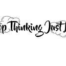 Hör auf nachzudenken, lebe einfach von OfficialBZY