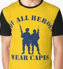 Not All Heroes Wear Capes (Navy print) Graphic T-Shirt