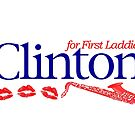 Clinton for First Laddie by FREE T-Shirts