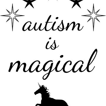 autism is magical - black by lhabc