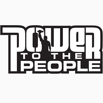 Power To The People - WHITE by DISLautomatic