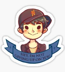 Im not giving up on you Sticker