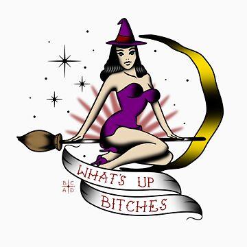 'Sup Bitches de BCArtDesign