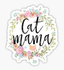 CAT MAMA Sticker