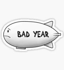 BAD YEAR Sticker