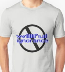 Ban Willful Ignorance (blue) Unisex T-Shirt