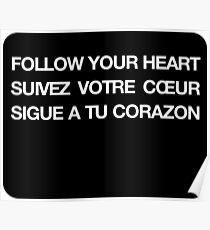 Phrase follow your heart languages Poster