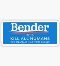 """Pegatina Bender 2016 """"Mata a todos los humanos"""""""