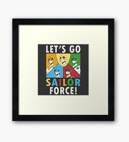 Let's Go Sailor Force Framed Print