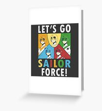 Let's Go Sailor Force Greeting Card