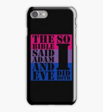 The bible said Adam and Eve so I did both bisexual flag iPhone Case/Skin