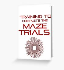 Training - Maze Trials Greeting Card