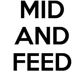 Mid and feed by qweriz