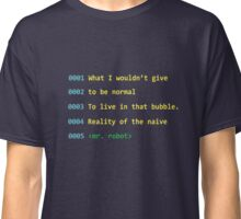 Mr. Robot Quote. Classic T-Shirt