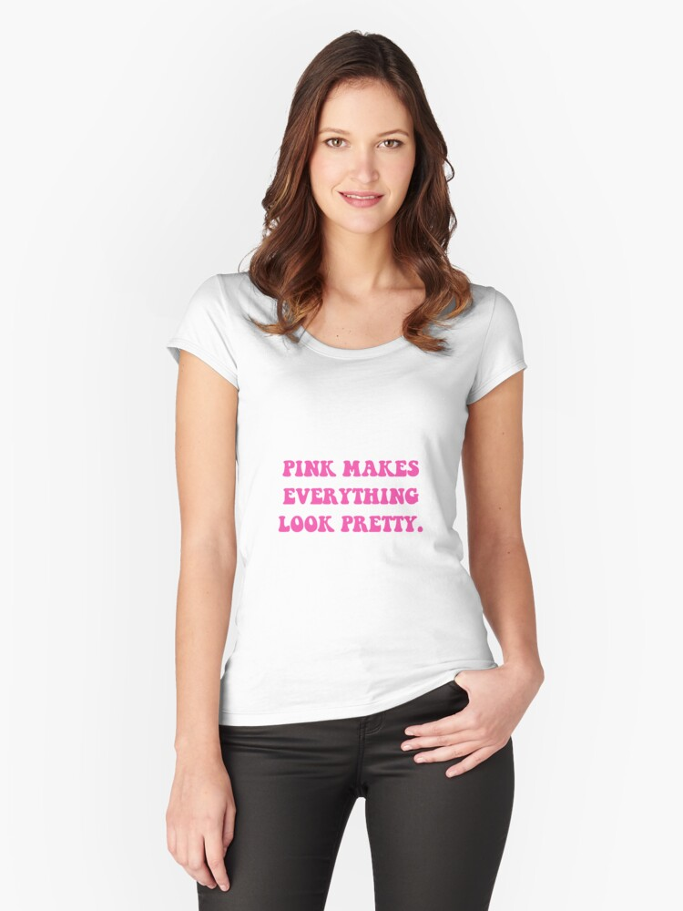 Pink Pretty Women's Fitted Scoop T-Shirt Front