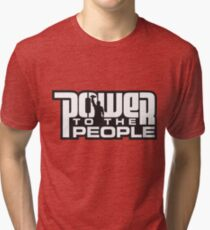 Power To The People - WHITE Tri-blend T-Shirt