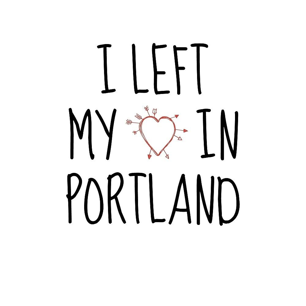 LEFT MY HEART IN PORTLAND by armonea